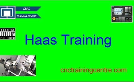 Haas Training, Milling, Turning - CNC Training Centre