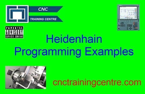 heidenhain programming examples cnc training centre