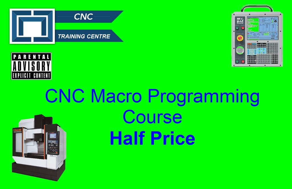 CNC Macro Programming Course Half Price