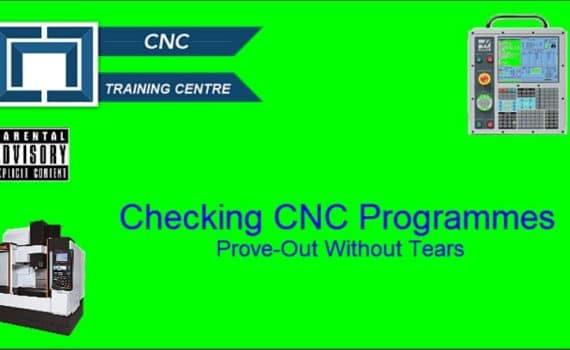 Checking CNC Programmes - CNC Training Centre